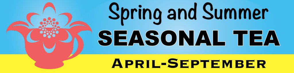 Spring Summer Seasonal teas sign